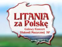 """""""LITANIA ZA POLSKĘ"""" – zaproszenie"""