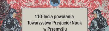 110-lecie TPN w Przemyślu